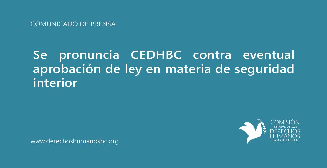Se pronuncia CEDHBC contra eventual aprobación de ley en materia de ...
